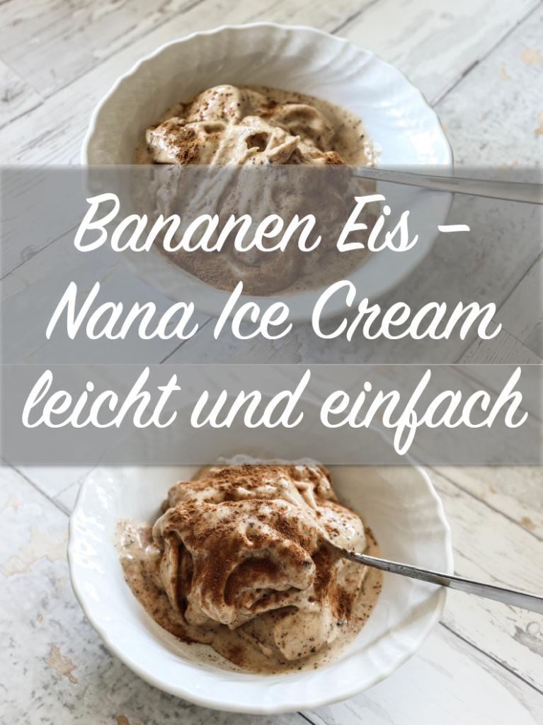 bananen-eis-nana-icecream-rezept-einfach-lecker-gesund
